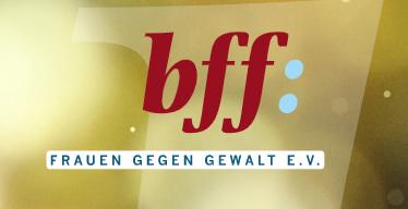 BFF: Hinweise für die Berichterstattung über Gewalt gegen Frauen und Kinder